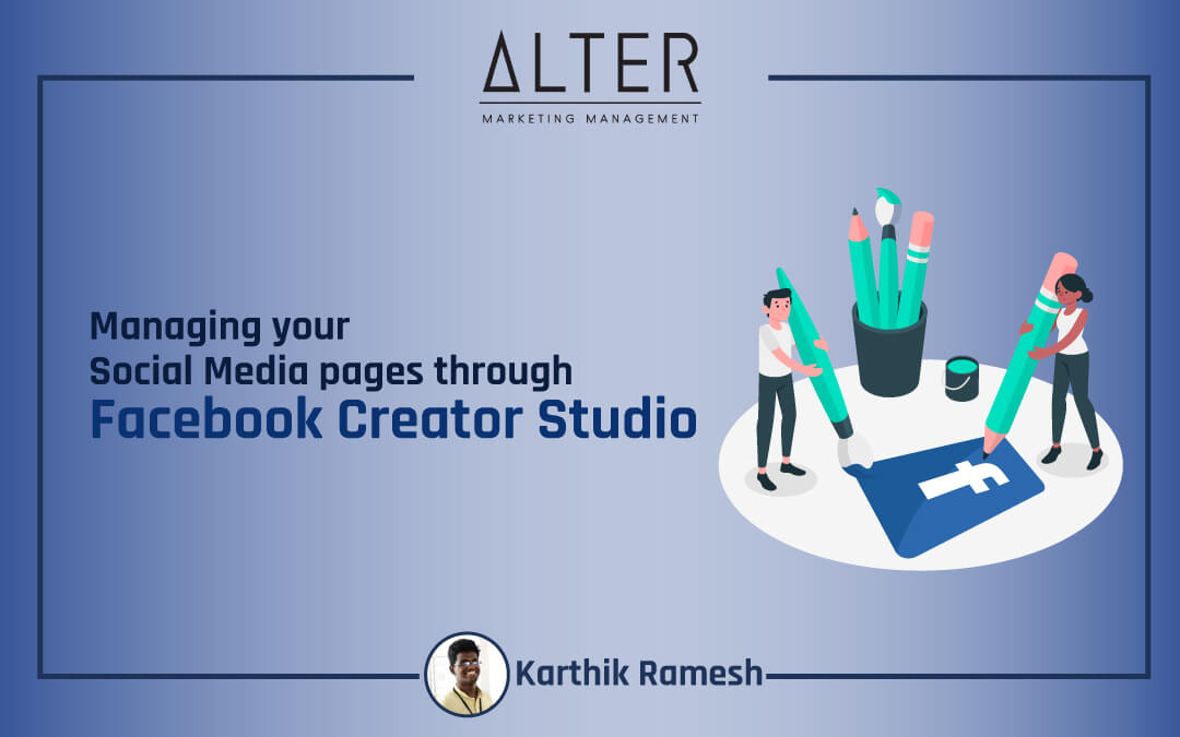 Managing your Social Media pages through  Facebook Creator Studio