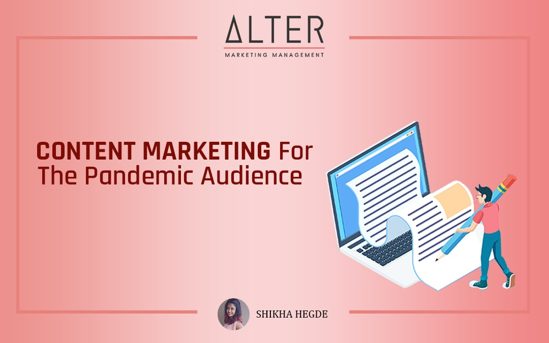 Content Marketing for the Pandemic Audience