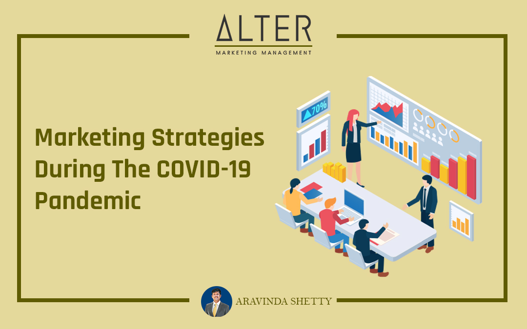 Marketing Strategies During The COVID-19 Pandemic